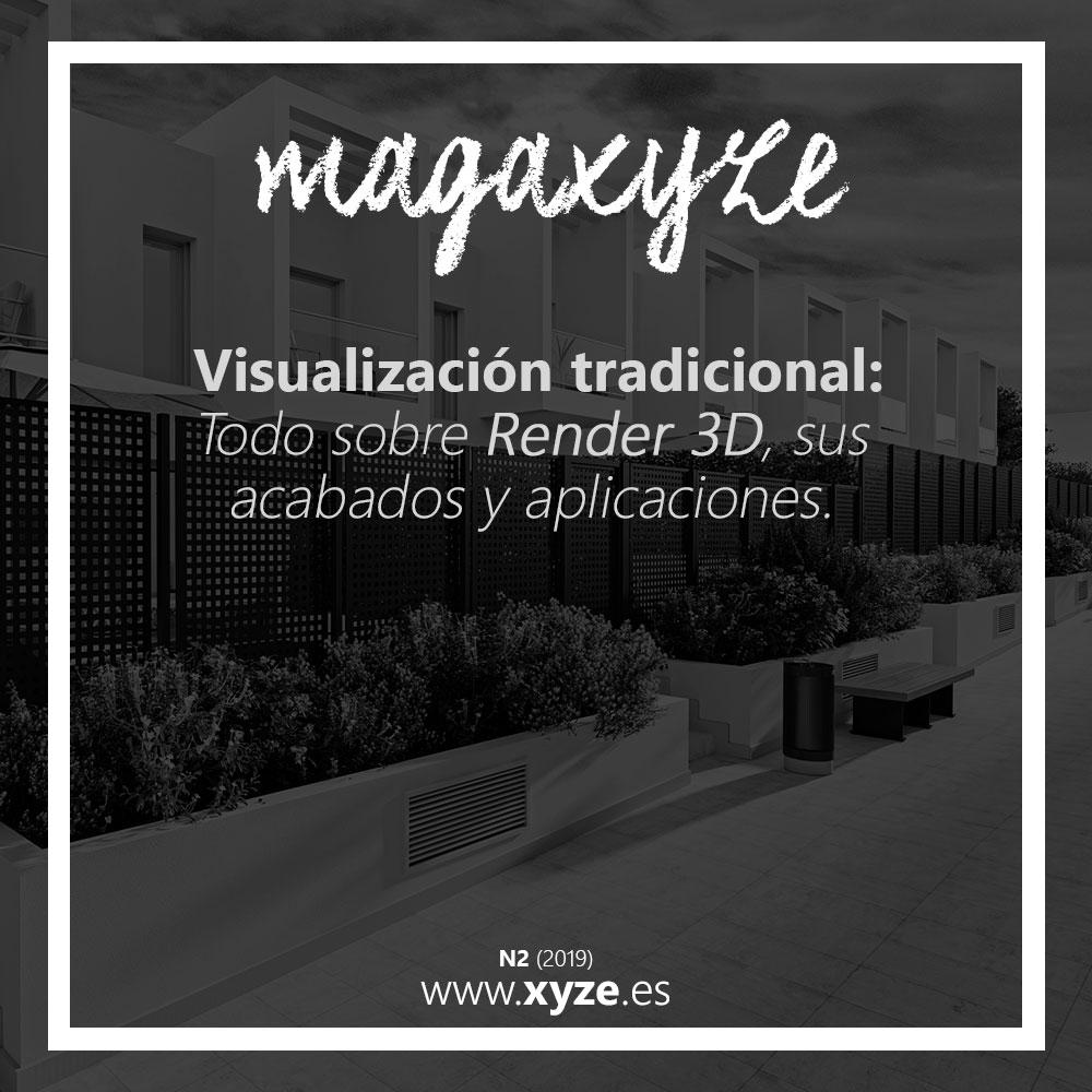 """Portada del blog Magaxyze Número 2, titulado """"Visualización tradicional: Todo sobre Render 3D y sus acabados y aplicaciones."""""""